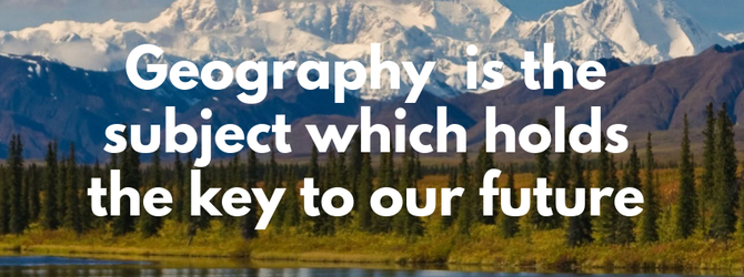 geography--is-the-subject-which-holds-the-key-to-our-future-1836.jpg