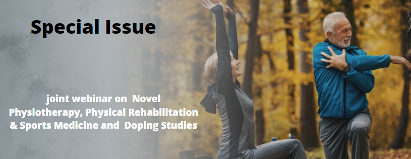 joint webinar on Novel Physiotherapy, Physical Rehabilitation, Sports Medicine and Doping Studies