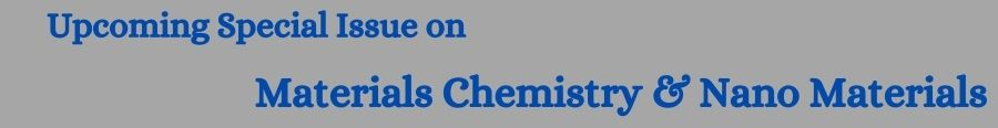 upcoming-special-issue-on-materials-chemistry--nano-materials-2182.jpg