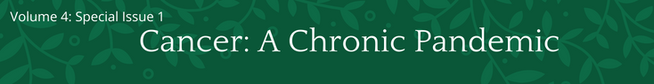 volume--special-issue--title-cancer-a-chronic-pandemic-2306.png